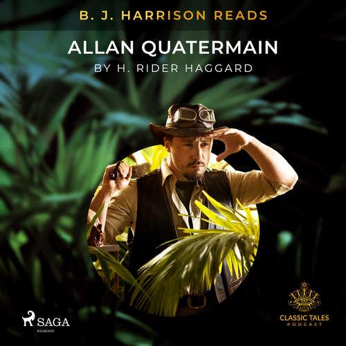 Audiobook B. J. Harrison Reads Allan Quatermain (EN) - H. Rider. Haggard - B. J. Harrison