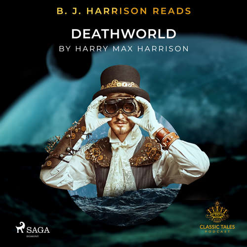 Audiobook B. J. Harrison Reads Deathworld (EN) - Harry Harrison - B. J. Harrison