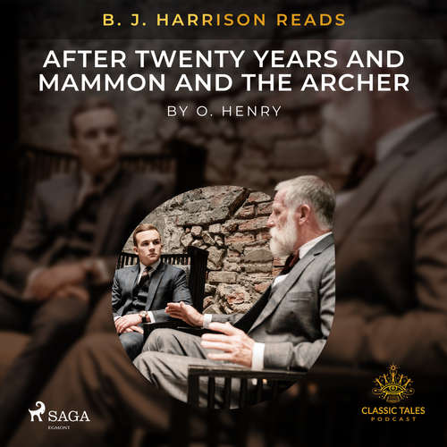 Audiobook B. J. Harrison Reads After Twenty Years and Mammon and the Archer (EN) - O. Henry - B. J. Harrison