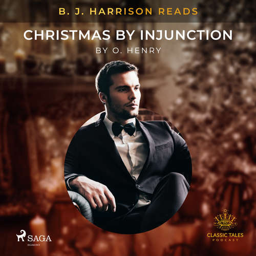 Audiobook B. J. Harrison Reads Christmas by Injunction (EN) - O. Henry - B. J. Harrison