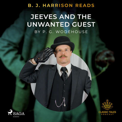 Audiobook B. J. Harrison Reads Jeeves and the Unwanted Guest (EN) - P.G. Wodehouse - B. J. Harrison