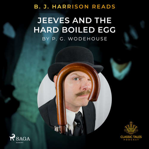 Audiobook B. J. Harrison Reads Jeeves and the Hard Boiled Egg (EN) - P.G. Wodehouse - B. J. Harrison