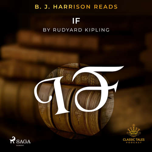 Audiobook B. J. Harrison Reads If (EN) - Rudyard Kipling - B. J. Harrison