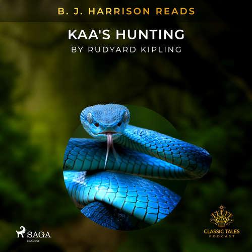 Audiobook B. J. Harrison Reads Kaa's Hunting (EN) - Rudyard Kipling - B. J. Harrison