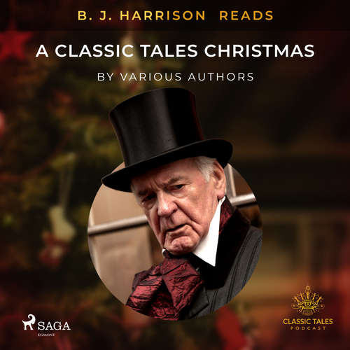 Audiobook B. J. Harrison Reads A Classic Tales Christmas (EN) - Různí autoři - B. J. Harrison
