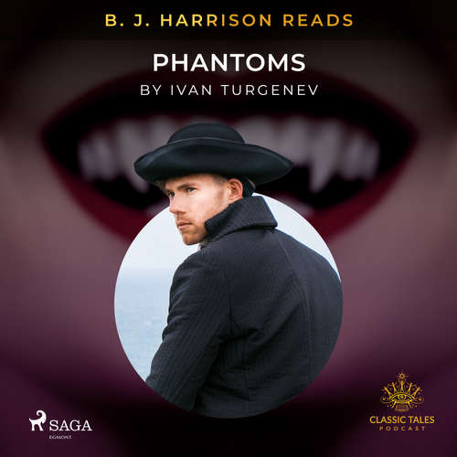 Audiobook B. J. Harrison Reads Phantoms (EN) - Ivan Turgenev - B. J. Harrison