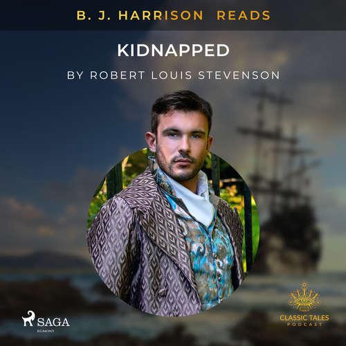 Audiobook B. J. Harrison Reads Kidnapped (EN) - Robert Louis Stevenson - B. J. Harrison