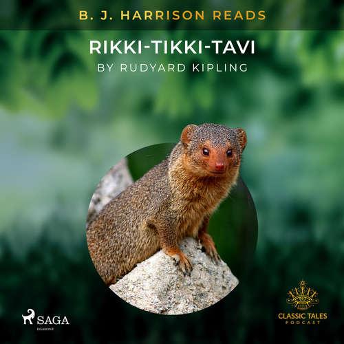 Audiobook B. J. Harrison Reads Rikki-Tikki-Tavi (EN) - Rudyard Kipling - B. J. Harrison