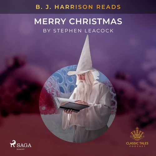 Audiobook B. J. Harrison Reads Merry Christmas (EN) - Stephen Leacock - B. J. Harrison