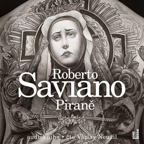 Audiokniha Piraně - Roberto Saviano - Václav Neužil