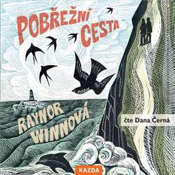 Audiokniha Pobřežní cesta - Raynor Winnová - Dana Černá