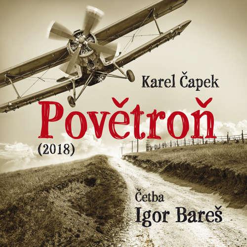 Audiokniha Povětroň (2018) - Karel Čapek - Igor Bareš