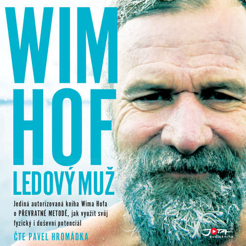 Audiokniha Wim Hof. Ledový muž - Wim Hof - Pavel Hromádka