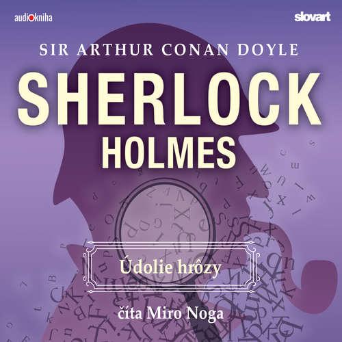 Audiokniha Údolie hrôzy - Arthur Conan Doyle - Miro Noga