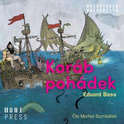 Audiokniha Koráb pohádek - Eduard Bass - Michal Bumbálek