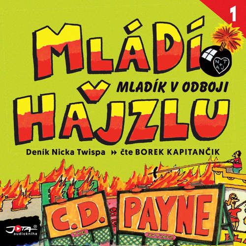 Audiokniha Mládí v hajzlu 1 - C. D. Payne - Borek Kapitančik