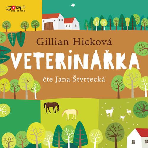 Audiokniha Veterinářka - Gillian Hicková - Jana Štvrtecká