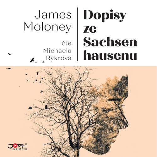 Audiokniha Dopisy ze Sachsenhausenu - James Moloney - Michaela Rykrová