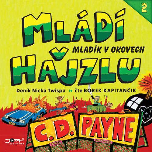 Audiokniha Mládí v hajzlu 2 - C. D. Payne - Borek Kapitančik