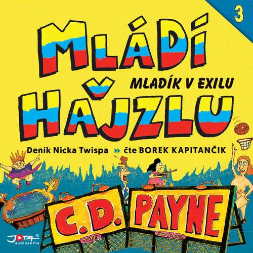 Audiokniha Mládí v hajzlu 3 - C. D. Payne - Borek Kapitančik