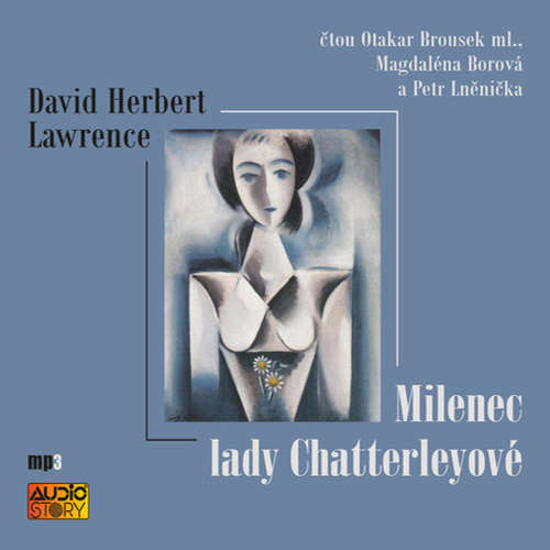 Audiokniha Milenec lady Chatterleyové - David Herbert Lawrence - Otakar Brousek ml.