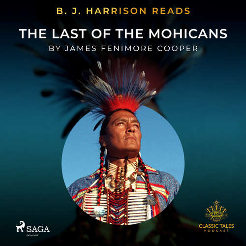 Audiobook B. J. Harrison Reads The Last of the Mohicans (EN) - James Fenimore Cooper - B. J. Harrison
