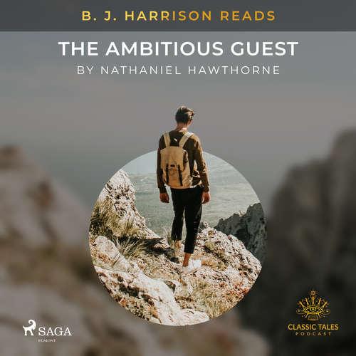 Audiobook B. J. Harrison Reads The Ambitious Guest (EN) - Nathaniel Hawthorne - B. J. Harrison