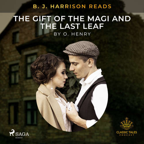 Audiobook B. J. Harrison Reads The Gift of the Magi and The Last Leaf (EN) - O. Henry - B. J. Harrison