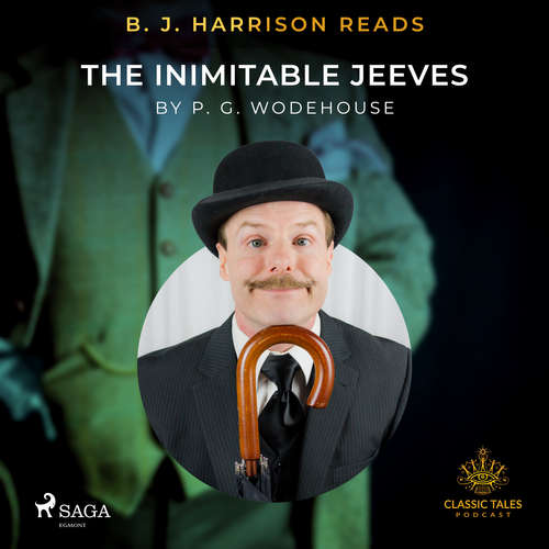 Audiobook B. J. Harrison Reads The Inimitable Jeeves (EN) - P.G. Wodehouse - B. J. Harrison