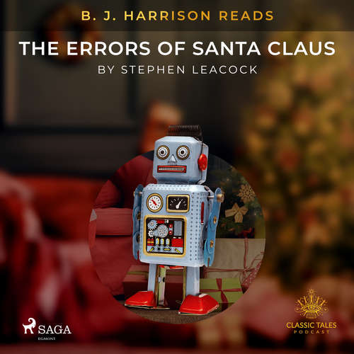 Audiobook B. J. Harrison Reads The Errors of Santa Claus (EN) - Stephen Leacock - B. J. Harrison