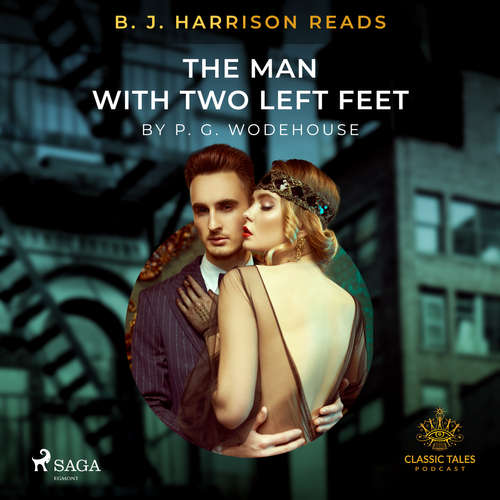 Audiobook B. J. Harrison Reads The Man With Two Left Feet (EN) - P.G. Wodehouse - B. J. Harrison