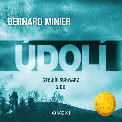 Audiokniha Údolí - Bernard Minier - Jiří Schwarz
