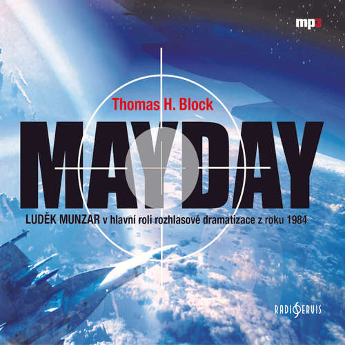Audiokniha Mayday - Thomas H. Block - Luděk Munzar