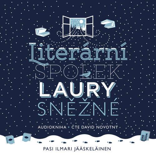 Audiokniha Literární spolek Laury Sněžné - Pasi Ilmari Jääskeläinen - David Novotný
