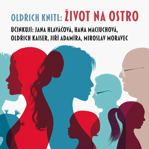 Audiokniha Život na ostro - Oldřich Knitl - Oldřich Kaiser