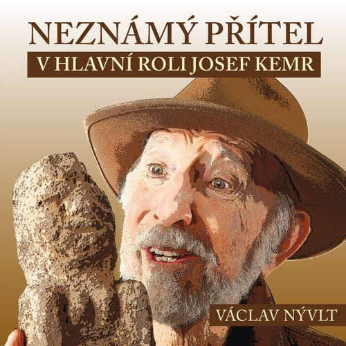 Audiokniha Neznámý přítel - Václav Nývlt - František Němec
