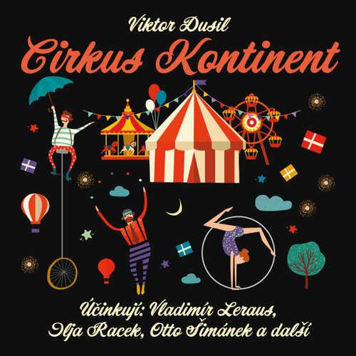 Audiokniha Cirkus Kontinent - Viktor Dusil - Ilja Racek
