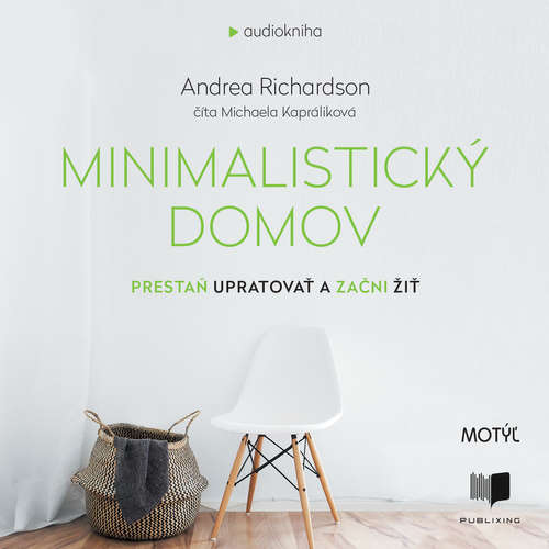Audiokniha Minimalistický domov - Andrea Richardson - Michaela Kapráliková