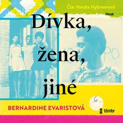 Audiokniha Dívka, žena, jiné - Bernardine Evaristo - Vanda Hybnerová