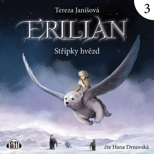 Audiokniha Erilian 3 - Střípky hvězd - Tereza Janišová - Hana Drnovská