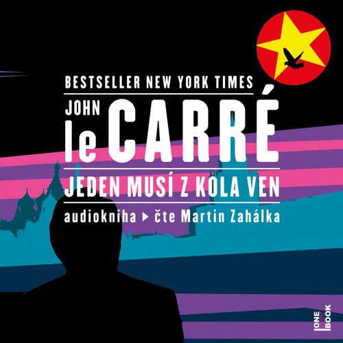 Audiokniha Jeden musí zkola ven - John le Carré - Martin Zahálka