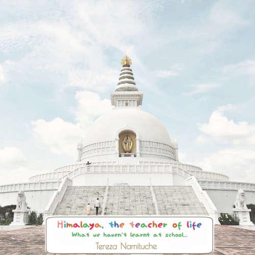 Audiobook Himalaya teacher of life - Tereza Namituche - Rahel a spol
