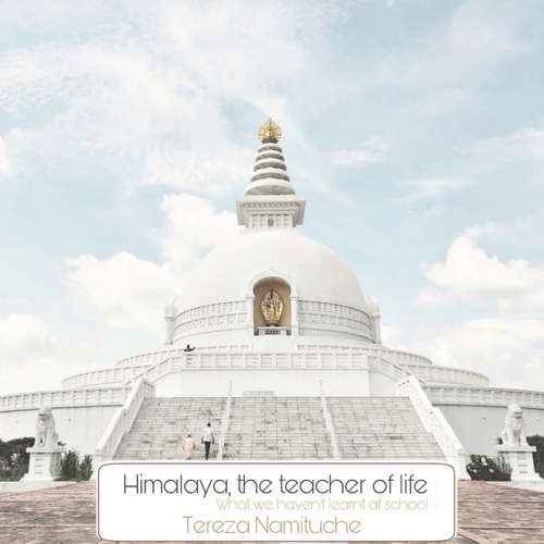 Audiobook Himalaya teacher of life - Tereza Namituche - Rahel a spol