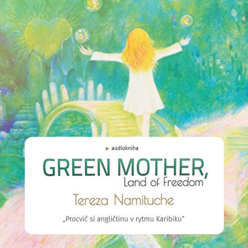 Audiobook Green Mother - Tereza Namituche - Rahel a spol