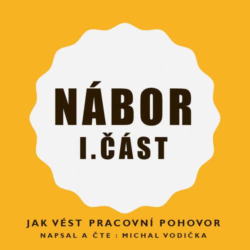 Audiokniha Nábor - Jak vést pracovní pohovory - Michal Vodička - Michal Vodička