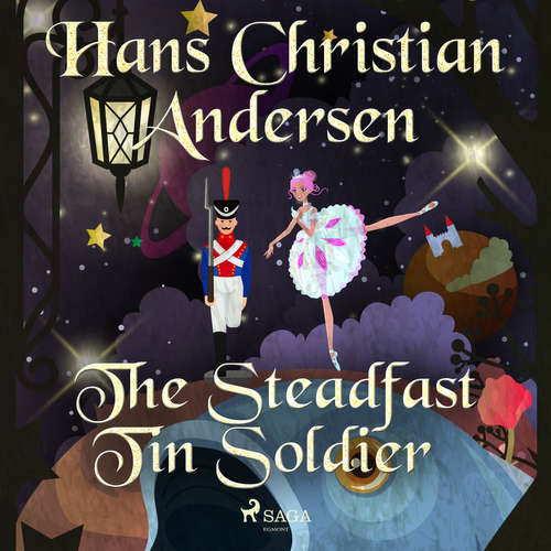 Audiobook The Steadfast Tin Soldier (EN) - Hans Christian Andersen - Alex Lehman