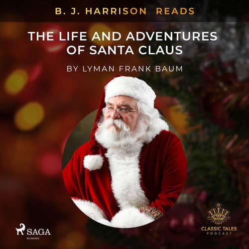 Audiobook B. J. Harrison Reads The Life and Adventures of Santa Claus (EN) - L. Frank. Baum - B. J. Harrison