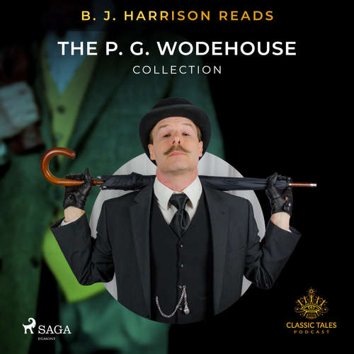Audiobook B. J. Harrison Reads The P. G. Wodehouse Collection (EN) - P.G. Wodehouse - B. J. Harrison