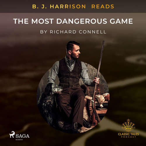 Audiobook B. J. Harrison Reads The Most Dangerous Game (EN) - Richard Connell - B. J. Harrison