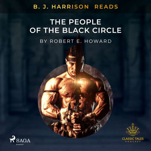 Audiobook B. J. Harrison Reads The People of the Black Circle (EN) - Robert E. Howard - B. J. Harrison